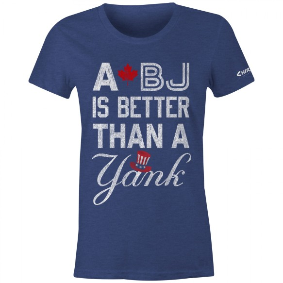 Chirp! Women's A BJ Is Better Than A Yank T-Shirt (Navy Heather)